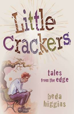 Little Crackers: Tales from the Edge